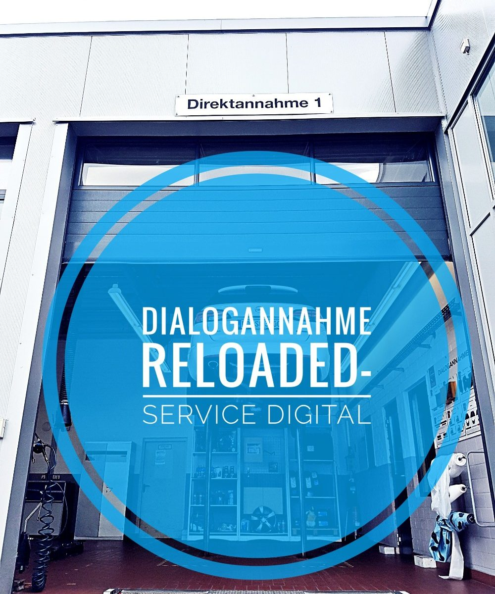 Dialogannahme reloaded - Service digital